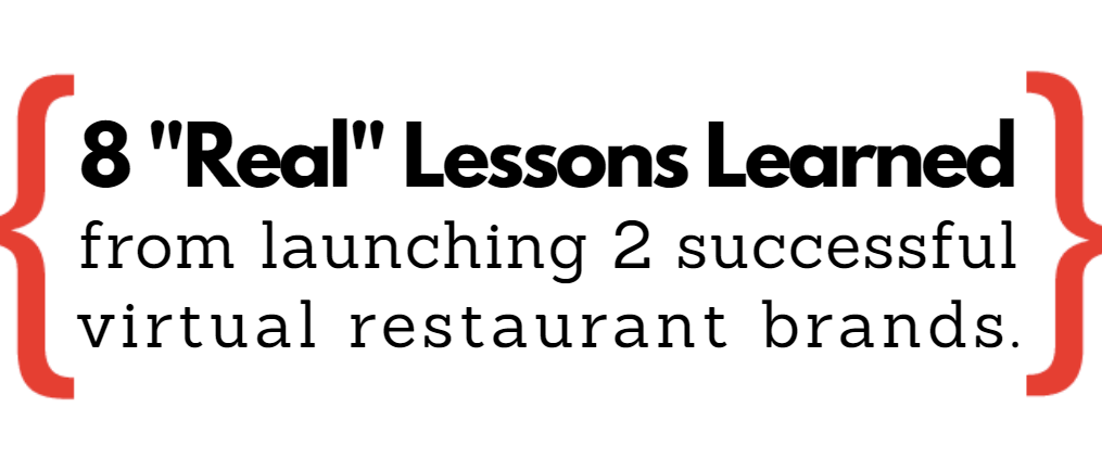 """Webinar: 8 """"Real"""" Lessons Learned from Launching 2 Successful Virtual Restaurant Brands"""